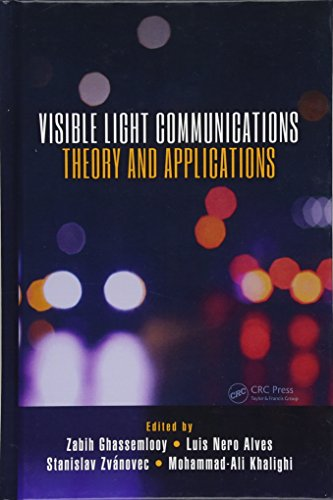 Visible Light Communications: Theory and Applications-cover