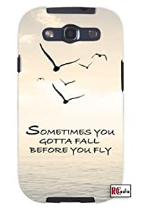 Sometimes You Gotta Fall Before You Fly Hipster Quote Unique Quality Soft Rubber TPU Case for Samsung Galaxy S3 SIII i9300 - White Case
