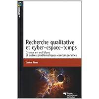 Recherche qualitative et cyper-espace-temps