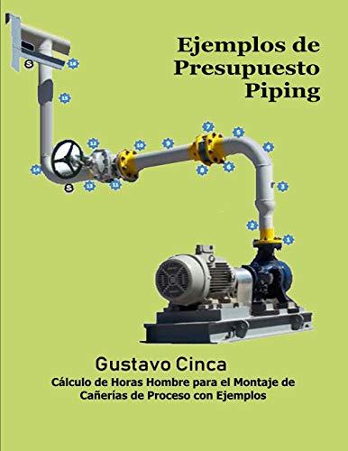 Libro : Ejemplos De Presupuesto - Piping Cálculo De Horas..