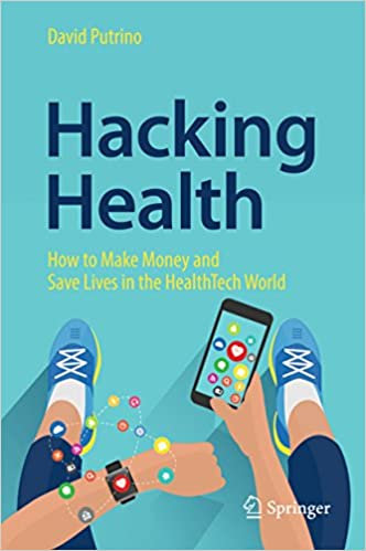 Amazon com: Hacking Health: How to Make Money and Save Lives