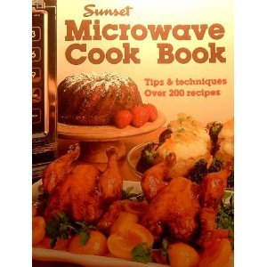 Microwave Cook Book by Sunset