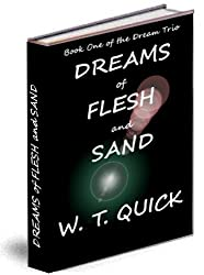 Dreams of Flesh and Sand (The Dream Trio)