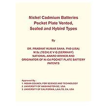 Nickel Cadmium Batteries Pocket Plate Vented, Sealed and Hybrid Types (NICKEL-CADMIUM BATTERY.)