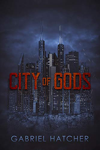 City of Gods by Gabriel Hatcher
