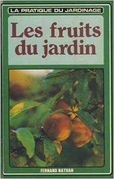 Lire un Les fruits du jardin pdf ebook