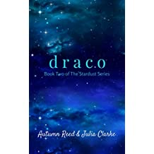 Draco: Book Two of The Stardust Series (English Edition)