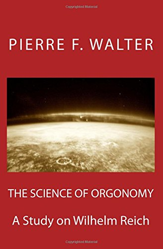 Download The Science of Orgonomy: A Study on Wilhelm Reich pdf epub