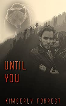Until You: A Malsum Pass Novel by [Forrest, Kimberly]