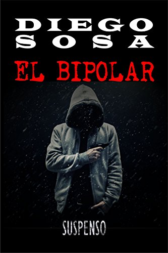 El Bipolar: Un caso para el coronel Pérez (Casos del Coronel Pérez nº 1