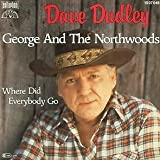 DUDLEY, Dave / George and The Northwoods / 45rpm record+ picture sleeve