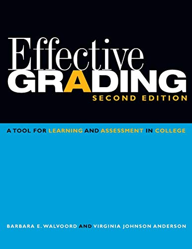 Effective Grading: A Tool for Learning and Assessment in...
