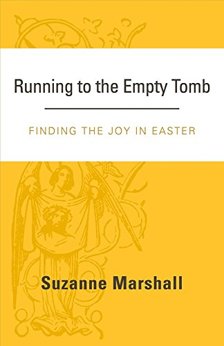 Running to the Empty Tomb: Finding the Joy in Easter