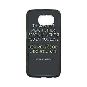 Samsung Galaxy S6 Cell Phone Case Black think the best of each other 1 SLI_699314