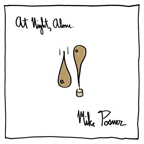 Mike Posner - At Night, Alone. - Zortam Music