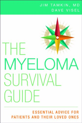 The Myeloma Survival Guide: Essential Advice for Patients and Their Loved Ones