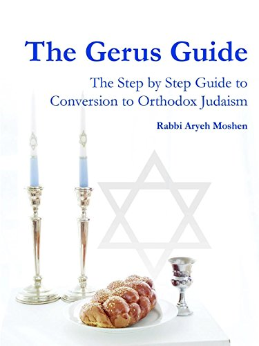 The Gerus Guide -  The Step By Step Guide to Conversion to Orthodox Judaism [Moshen, Rabbi Aryeh] (Tapa Blanda)