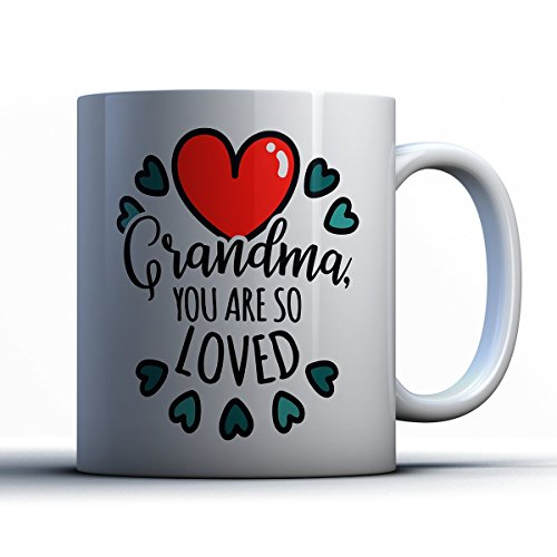 Family Coffee Mug - Grandma You Are So Loved Family - Adorable 11 oz White Ceramic Tea Cup - Cute Grandmother Gifts with Family Sayings