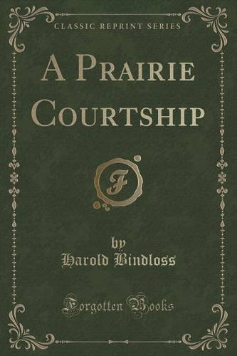 A Prairie Courtship (Classic Reprint) Text fb2 book