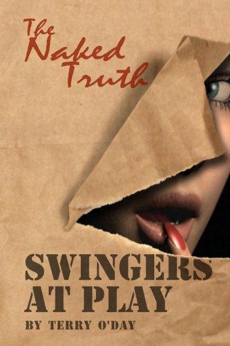 Download Swingers at Play – The Naked Truth PDF