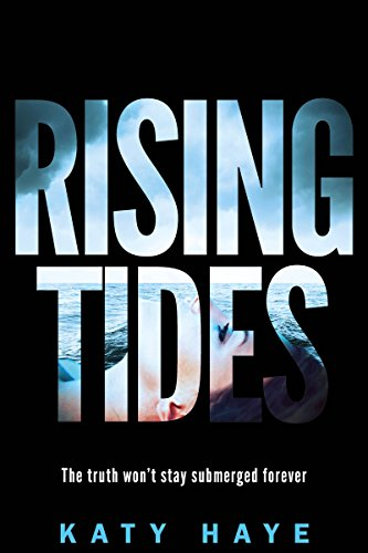 Rising Tides by [Haye, Katy]