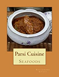 Parsi Cuisine: Seafood (Volume 1)
