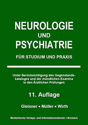 Neurologie und Psychiatrie: Für Studium und Praxis