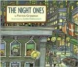 The Night Ones, Patricia Grossman, 0152574387
