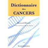 dictionnaire des cancers 3e ed.