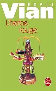 L'herbe rouge : roman ; Les lurettes fourrées : nouvelles, Vian, Boris