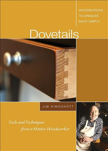 Dovetails: Tools and Techniques from a Master Woodworker by Fox Chapel Publ.