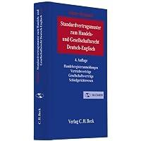 Standardvertragsmuster zum Handels- und Gesellschaftsrecht: Deutsch-Englisch/German-English