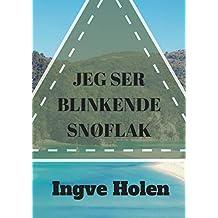 Jeg ser blinkende snøflak (Norwegian Edition)