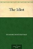 The Idiot (免费公版书) (English Edition)