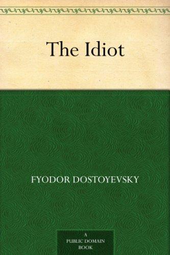 Amazon the idiot ebook fyodor dostoyevsky eva m martin the idiot by dostoyevsky fyodor fandeluxe Ebook collections