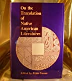 On the Translation of Native American Literatures, , 1560980745