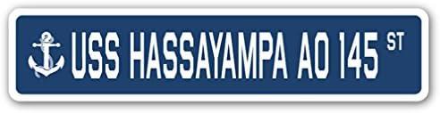 USS HASSAYAMPA AO 145 Street Sign us navy ship veteran sailor gift