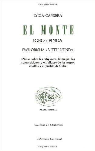 El monte: Lydia Cabrera: 9780897290098: Amazon.com: Books