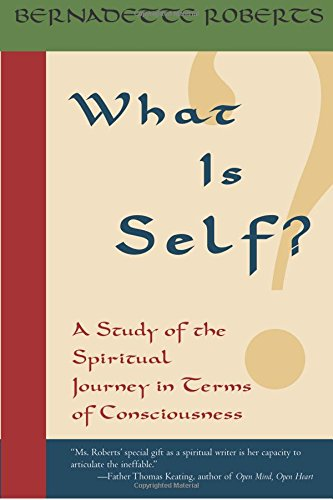 What Is Self?: A Study of the Spiritual Journey in Terms of Consciousness pdf epub
