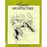 Gentle Architecture, Malcolm Wells, 0070692572