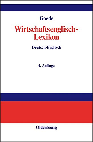 Wirtschaftsenglisch-Lexikon: Englisch-Deutsch, Deutsch-Englisch 3 Bde. Gebundenes Buch Oldenbourg 3486272802