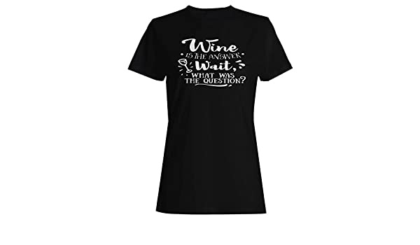 INNOGLEN Wine is The Answer Ladies T-Shirt Tee s542f