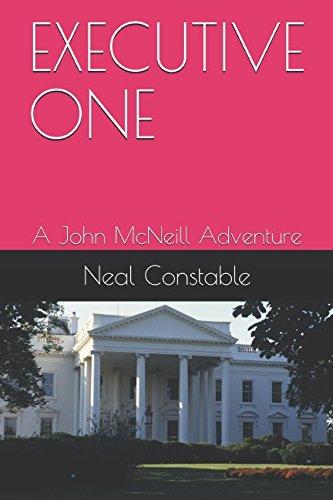 Download EXECUTIVE ONE: A John McNeill Adventure ebook