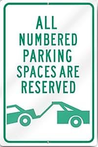 Numerados estacionamiento reservado (gráfico reflectante de aluminio de calibre pesado de metal sign 12* 16pulgadas)
