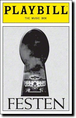 Fest Box Music - FESTEN - PLAYBILL - OPENING NIGHT: APIRL 9, 2006 - VOL. 122 - NO. 4