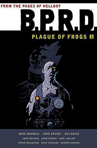 B.P.R.D.: Plague of Frogs Hardcover Collection Volume 2