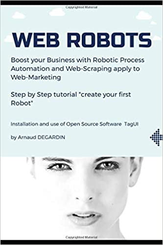 Web Robots: Boost your business with Robotic Process