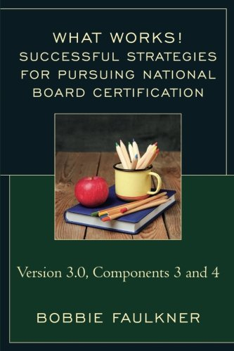 Successful Strategies for Pursuring National Board Certification (What