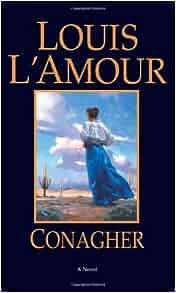 amazoncom conagher a novel 9780553281019 louis l