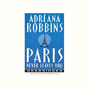 Paris Never Leaves You Audiobook
